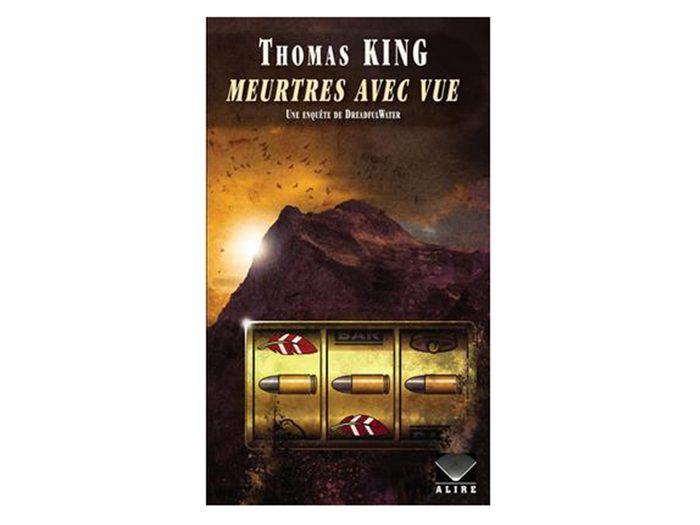 Meurtres avec vues de Thomas King est un livre à ajouter à votre liste de lecture.