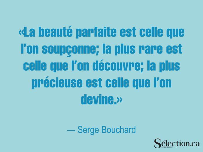 Citations Sur Le Bonheur Beaute Serge Bouchard